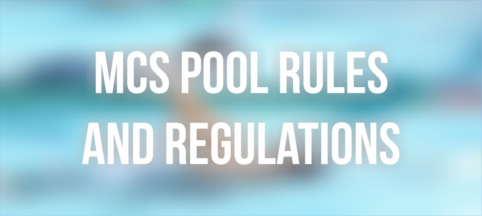 MCS Pool Rules and Regulations