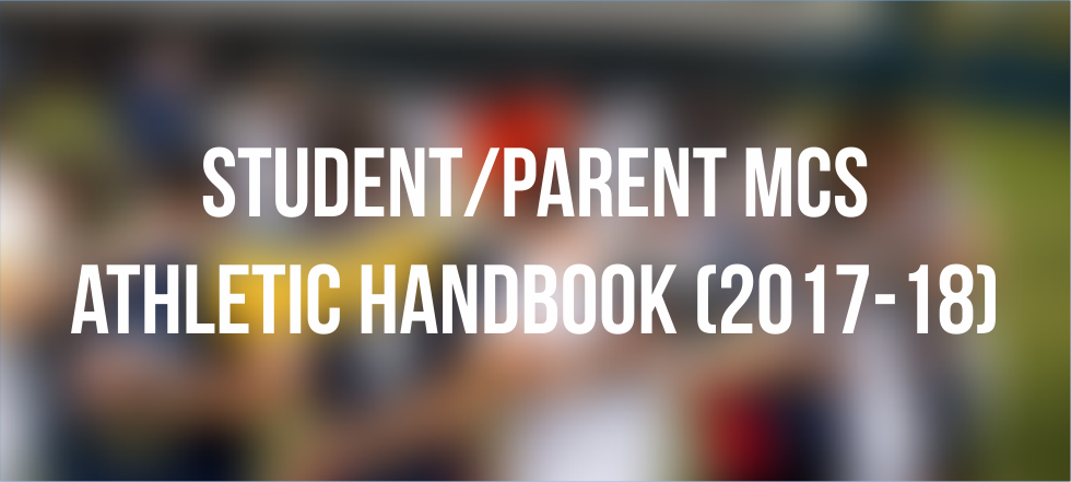 Student/Parent MCS Athletic Handbook (2017-18)