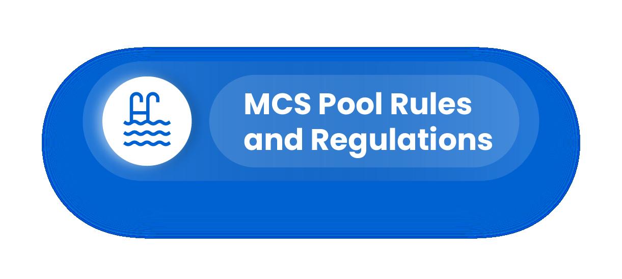 MCS Pool Rules and Regulations