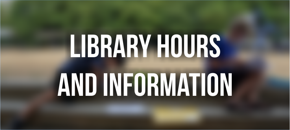 Library Hours and Information